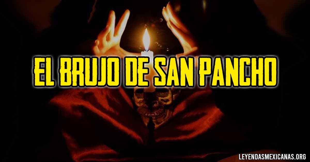 El brujo de San Pancho