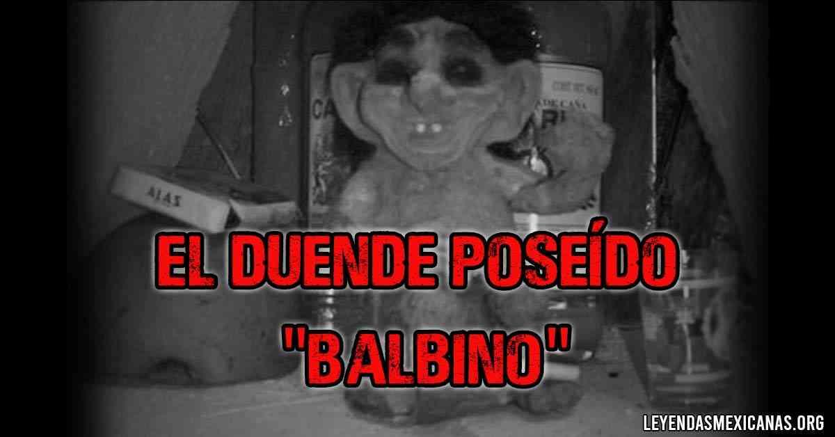 El duende poseído Balbino