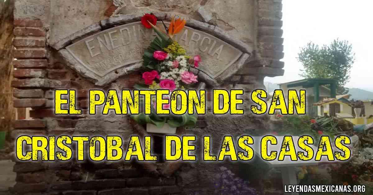 El panteón de San Cristóbal de las Casas