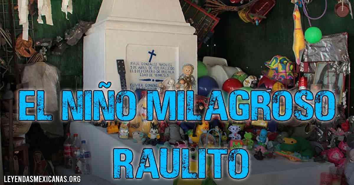 El niño milagroso Raulito