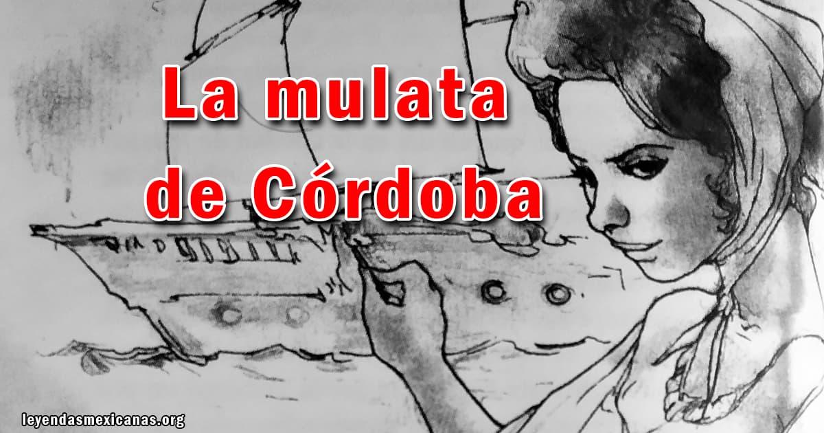 La Leyenda de «La Mulata de Córdoba» 👻