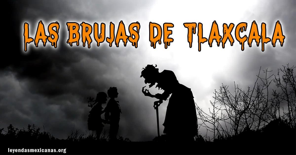Las Brujas de Tlaxcala 🧙🏽♀